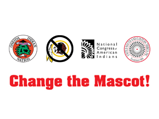 IMAGE Change the Mascot: Oneida Indian Nation, Change the Mascot, National Congress of American Indians, United South and Eastern Tribes