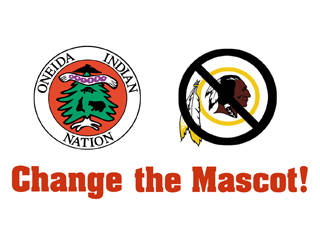 IMAGE Change the Mascot, a national campaign to end the use of the word Redskins, launched by the Oneida Indian Nation.